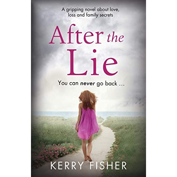 After the Lie by Kerry Fisher (Paperback / softback, 2016)