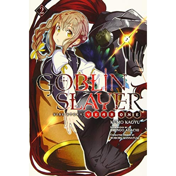 Goblin Slayer Side Story: Year One, Vol. 2 (light novel) (Goblin Slayer Side Story: Year One (Light Novel))