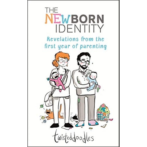 Twisteddoodles - The Newborn Identity  Hardback 2019