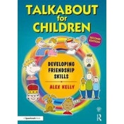 Talkabout for Children: Developing Friendship Skills by Alex Kelly (Paperback, 2017)