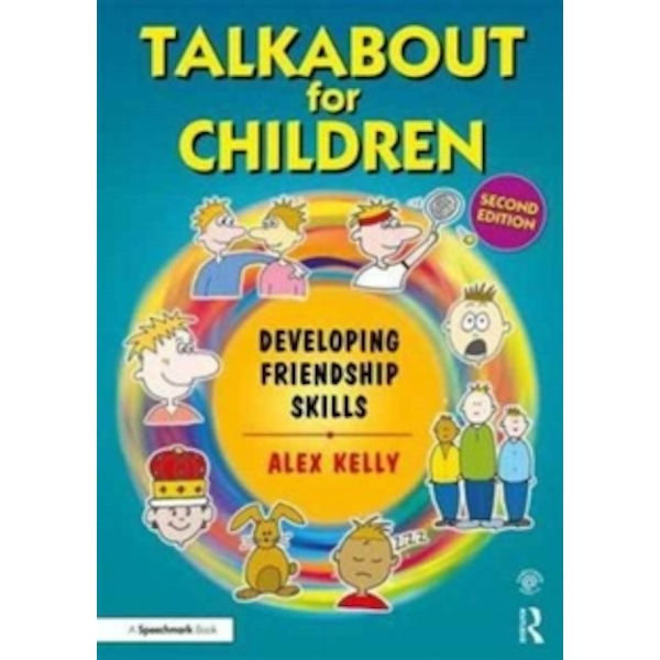 Talkabout for Children 3 (second edition) : Developing Friendship Skills