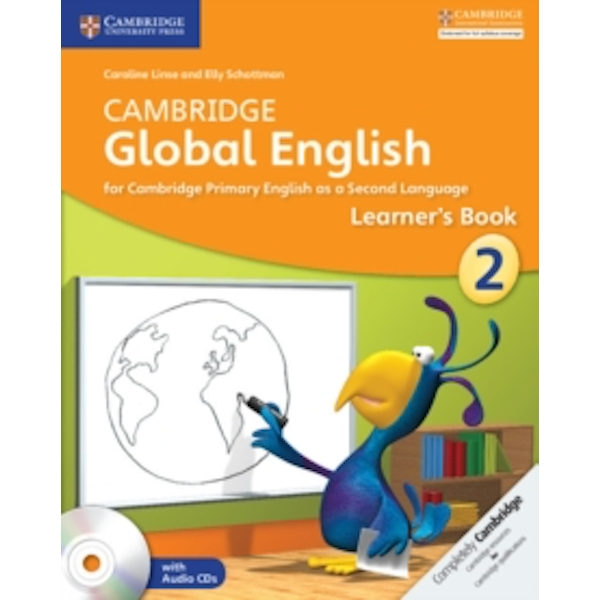 Cambridge Global English Stage 2 Learner's Book with Audio CDs (2) by Caroline Linse, Elly Schottman (Mixed media product, 2014)