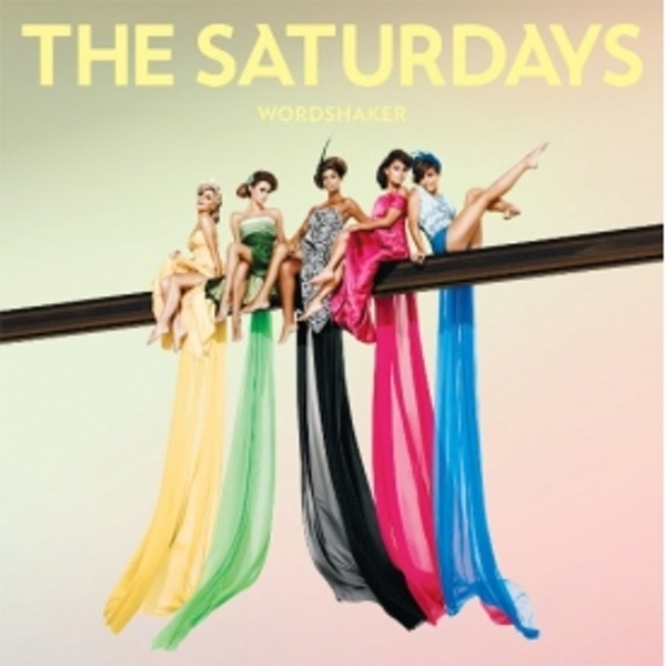 The Saturdays - Wordshaker CD