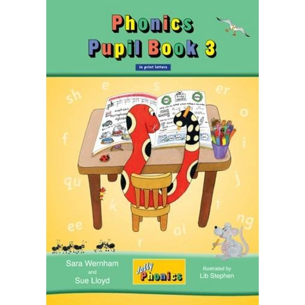Jolly Phonics Pupil Book 3 (colour edition): in Precursive Letters (BE) by Sue Lloyd, Sara Wernham (Paperback, 2011)