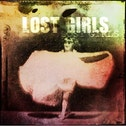Lost Girls - Lost Girls (Expanded Edition) (LP) Vinyl