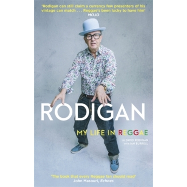 Rodigan : My Life in Reggae