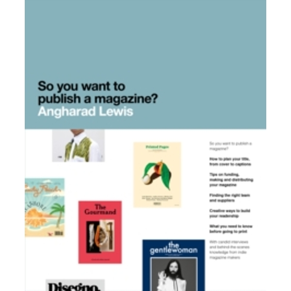 So You Want to Publish a Magazine? by Angharad Lewis (Paperback, 2016)