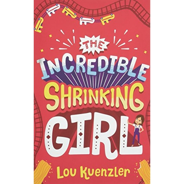 The Incredible Shrinking Girl  Paperback / softback 2018