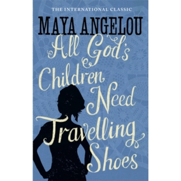 Image of All God's Children Need Travelling Shoes by Maya Angelou (Paperback, 1987)