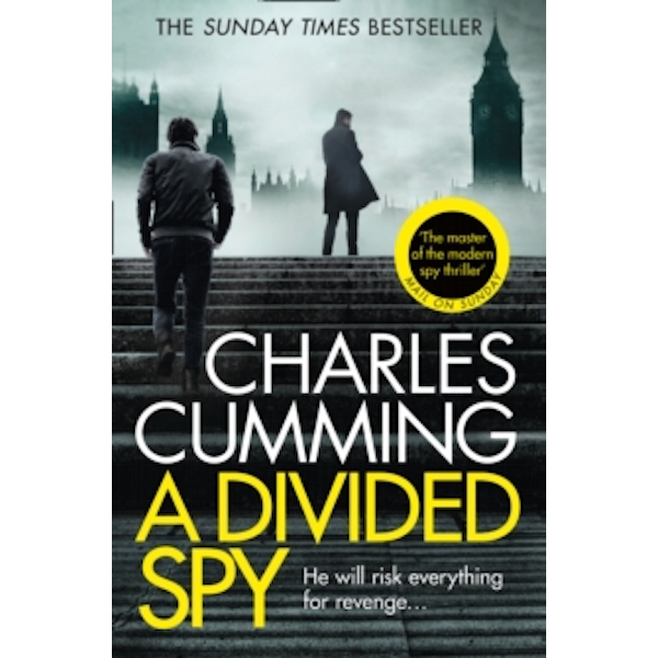 A Divided Spy : A Gripping Espionage Thriller from the Master of the Modern Spy Novel : 3