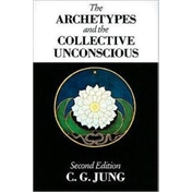 The Archetypes and the Collective Unconscious by C. G. Jung (Paperback, 1991)