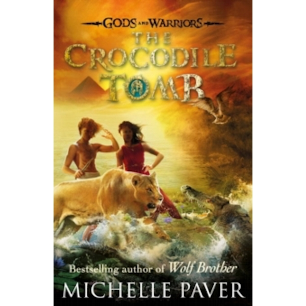 The Crocodile Tomb (Gods and Warriors Book 4) by Michelle Paver (Paperback, 2015)