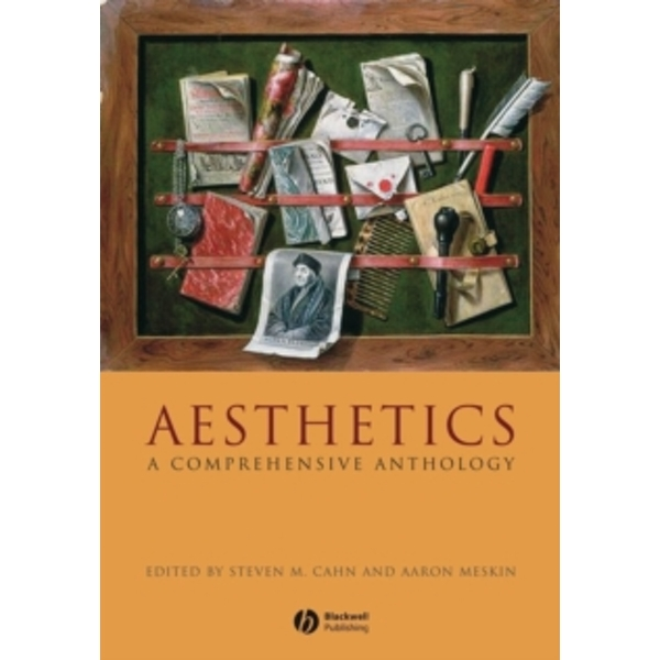 Aesthetics : A Comprehensive Anthology