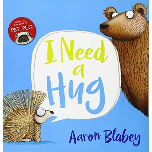 I Need a Hug by Aaron Blabey (Paperback, 2016)