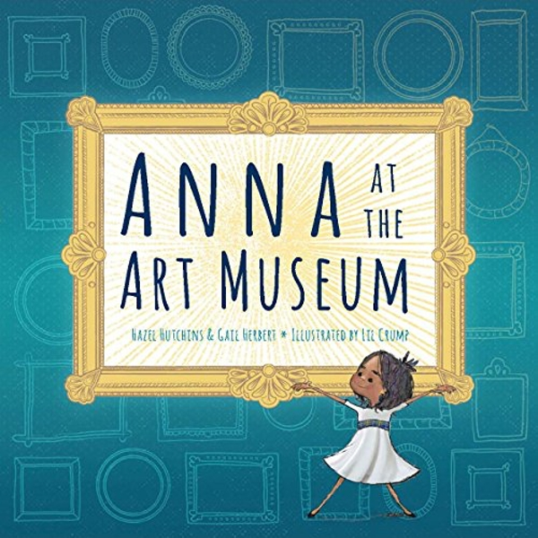 Anna at the Art Museum  Hardback 2018