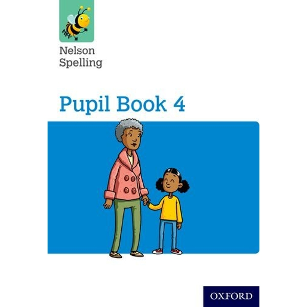 Nelson Spelling Pupil Book 4 Year 4/P5 by John Jackman, Sarah Lindsay (Paperback, 2015)
