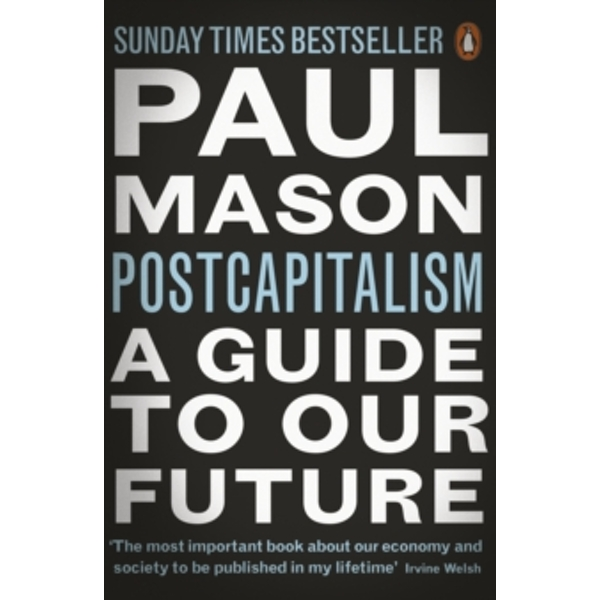 PostCapitalism: A Guide to Our Future by Paul Mason (Paperback, 2016)