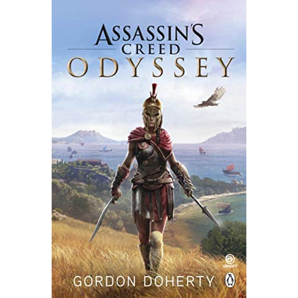 Assassin's Creed Odyssey The official novel of the highly anticipated new game Paperback / softback 2018