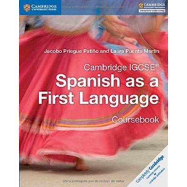 Cambridge IGCSE (R) Spanish as a First Language Coursebook