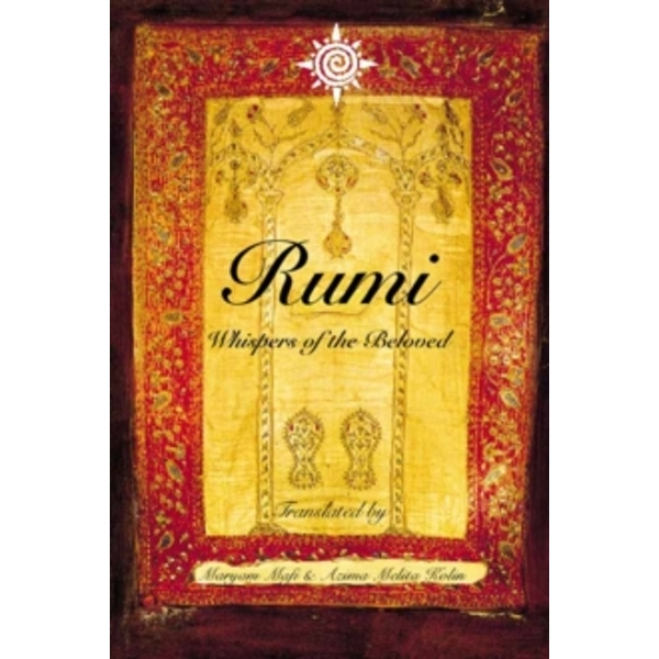 Rumi: Whispers of the Beloved by Maryam Mafi, Azima Melita Kolin (Paperback, 1999)