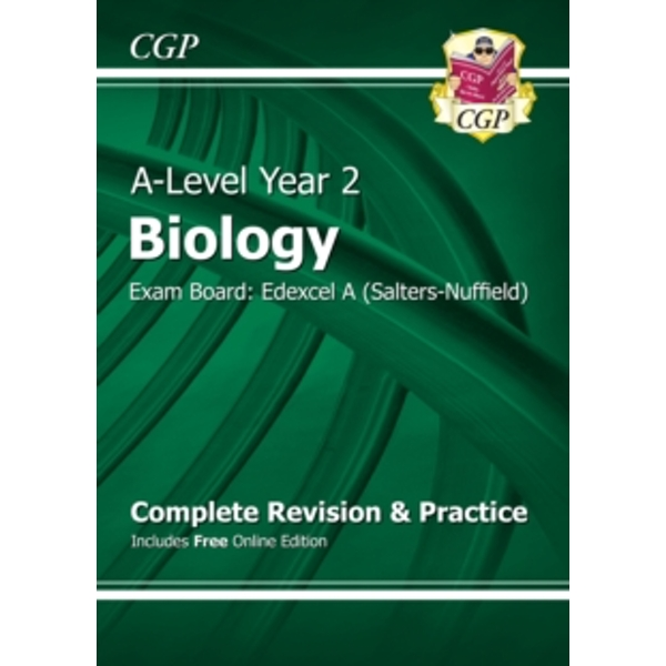 New A-Level Biology: Edexcel A Year 2 Complete Revision & Practice with Online Edition: Exam Board: Edexcel A (Salters-Nuffield) by CGP Books (Paperback, 2015)