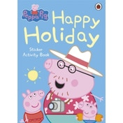 Peppa Pig: Happy Holiday Sticker Activity Book by Penguin Books Ltd (Paperback, 2013)