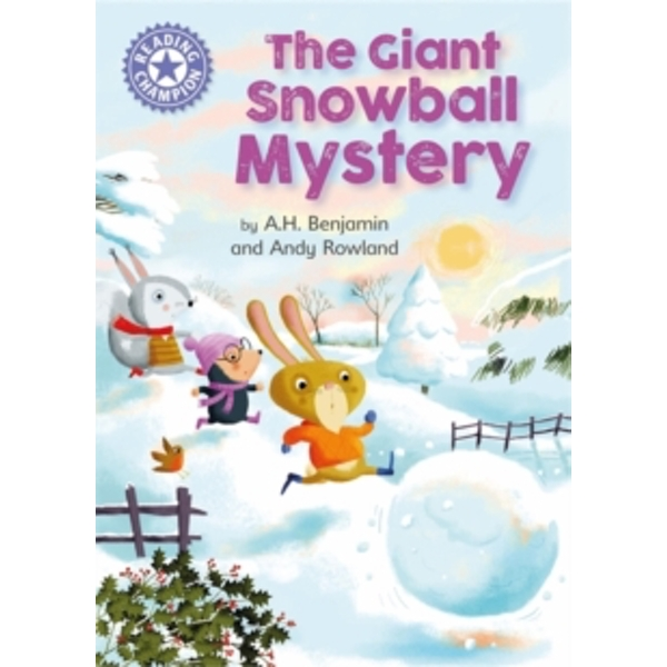 Reading Champion: The Giant Snowball Mystery : Independent Reading Purple 8