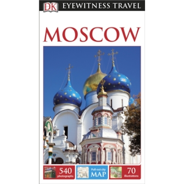 DK Eyewitness Travel Guide: Moscow by DK Publishing (Paperback, 2015)