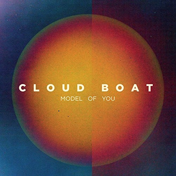 Cloud Boat - Model Of You Vinyl