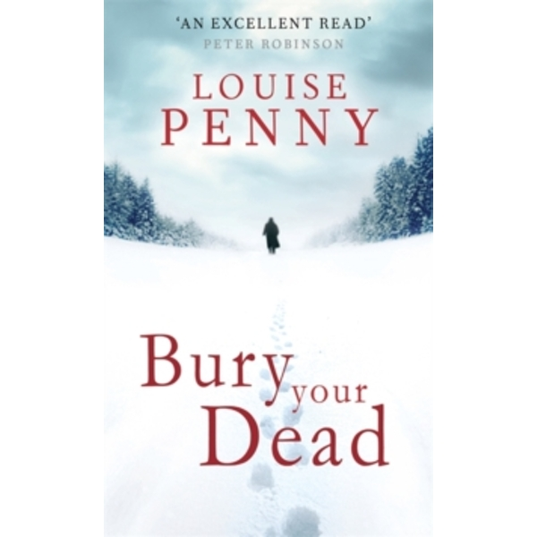 Bury Your Dead by Louise Penny (Paperback, 2011)