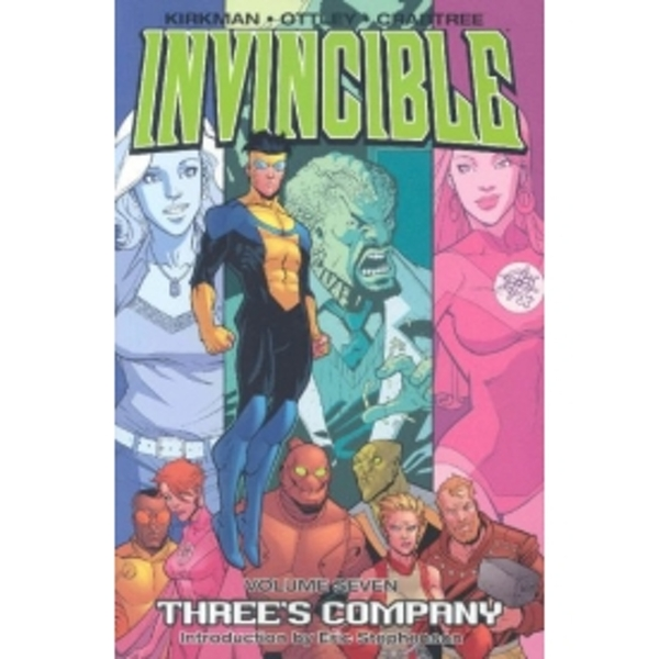 Invincible Volume 7: Threes Company