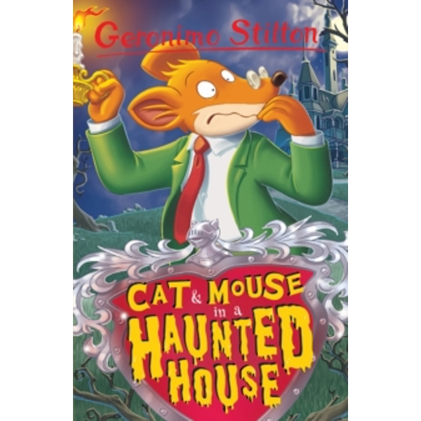 Cat and Mouse in a Haunted House (Geronimo Stilton) : 3