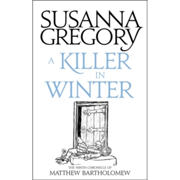 A Killer In Winter : The Ninth Matthew Bartholomew Chronicle