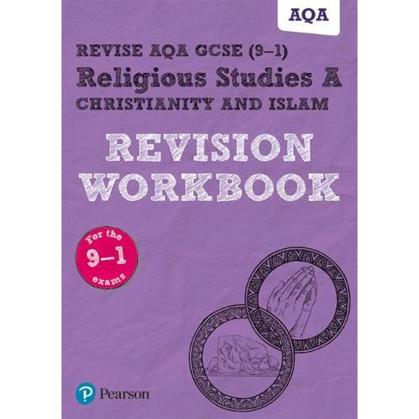 Revise AQA GCSE (9-1) Religious Studies A Christianity and Islam Revision Workbook for the 2016 qualifications Paperback / softback 2019