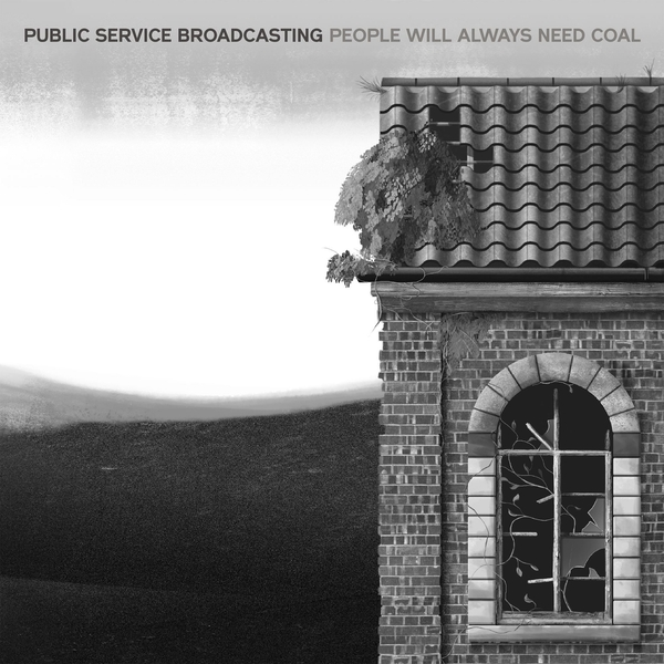 Public Service Broadcasting - People Will Always Need Coal Vinyl