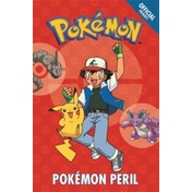 The Official Pokemon Fiction: Pokemon Peril : Book 2