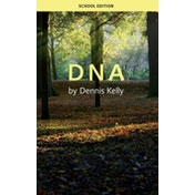 DNA (School's Edition) by Dennis Kelly (Paperback, 2009)