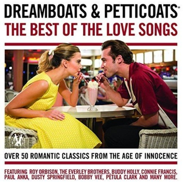 Dreamboats & Petticoats - The Best Of The Love Songs CD
