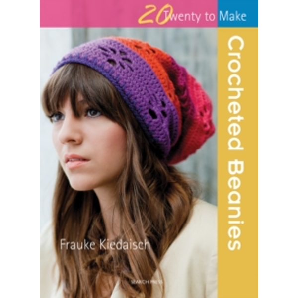 Twenty to Make: Crocheted Beanies by Frauke Kiedaisch (Paperback, 2013)