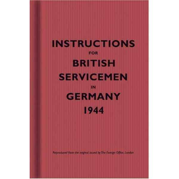 Instructions for British Servicemen in Germany, 1944 by The Bodleian Library (Hardback, 2007)