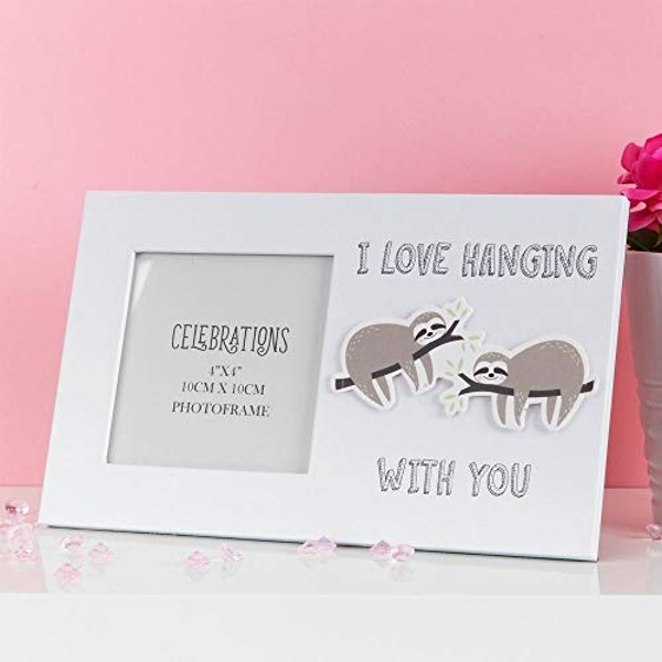 """4"""" x 4"""" - True Valentine Frame - I Love Hanging with You"""