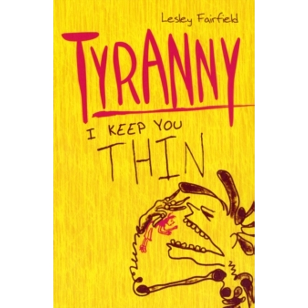 Tyranny by Lesley Fairfield (Paperback, 2011)