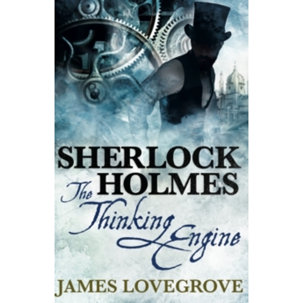 Sherlock Holmes : The Thinking Engine