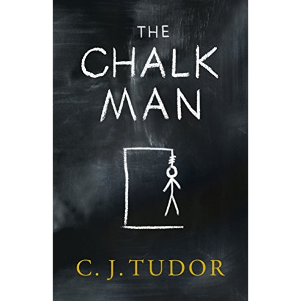 The Chalk Man The Sunday Times bestseller. The most chilling book you'll read this year Paperback / softback 2017