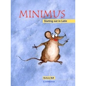 Minimus Pupil's Book: Starting out in Latin by Barbara Bell (Paperback, 1999)