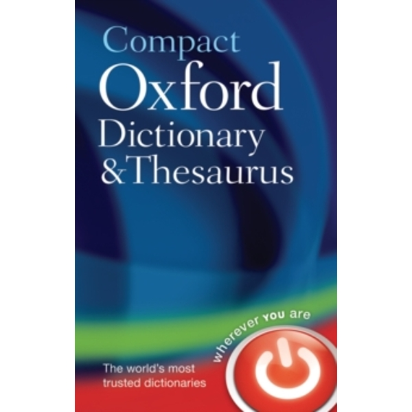 Compact Oxford Dictionary and Thesaurus by Oxford Dictionaries (Hardback, 2009)