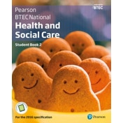 BTEC National Health and Social Care Student Book 2 : For the 2016 specifications