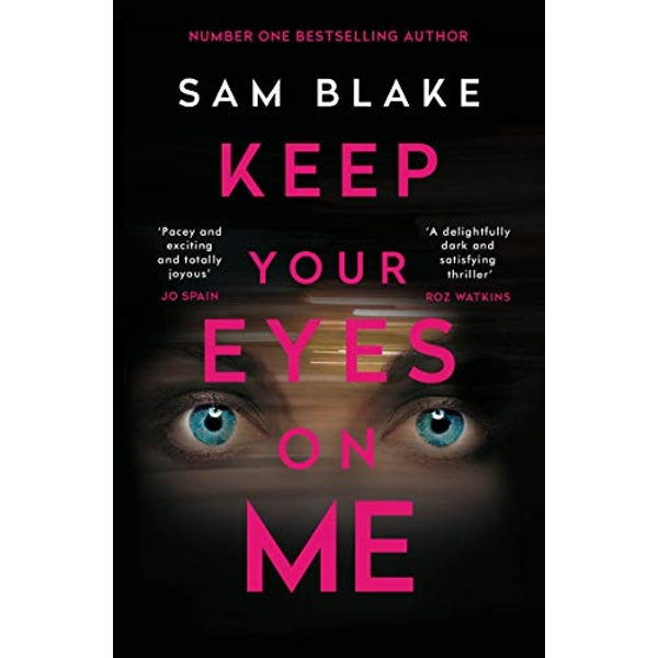 Keep Your Eyes on Me  Main Paperback / softback 2020