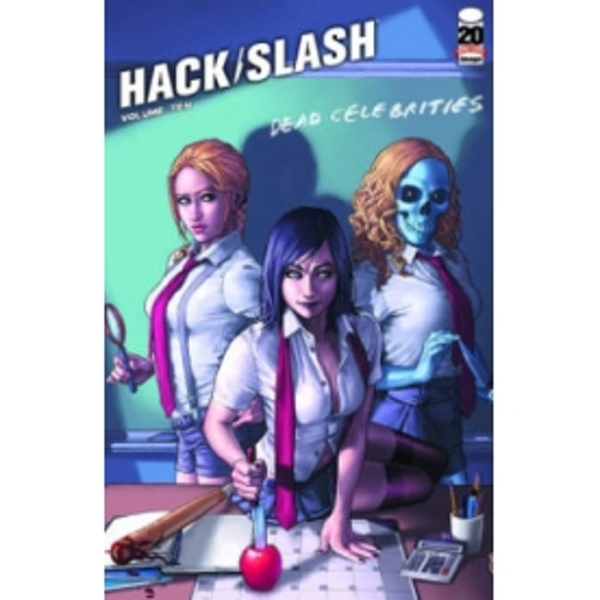 Hack/Slash Volume 10: Dead Celebrities TP