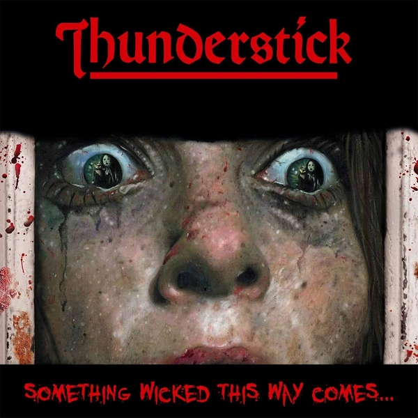Thunderstick - Something Wicked This Way Comes Transparent Red  Vinyl